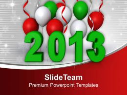 Green And White Balloons 2013 New Year Powerpoint Templates Ppt Themes And Graphics 0113