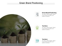 Green Brand Positioning Ppt Powerpoint Presentation Inspiration Objects Cpb