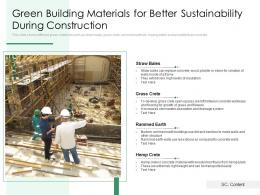 Green Building Materials For Better Sustainability During Construction