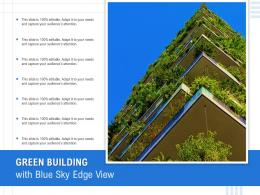 Green Building With Blue Sky Edge View