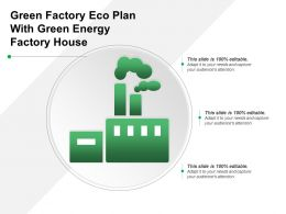 Green Factory Eco Plan With Green Energy Factory House