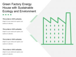 Green Factory Energy House With Sustainable Ecology And Environment