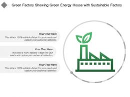 Green Factory Showing Green Energy House With Sustainable Factory
