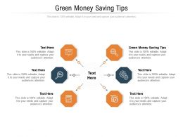 Green Money Saving Tips Ppt Powerpoint Presentation Layouts Graphics Design Cpb