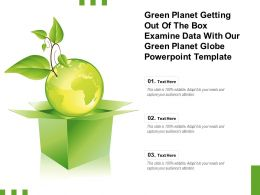 Green Planet Getting Out Of The Box Examine Data With Our Green Planet Globe Template