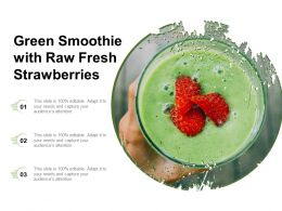 Green Smoothie With Raw Fresh Strawberries