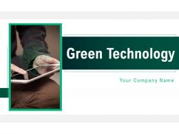 Green Technology Powerpoint Presentation Slides