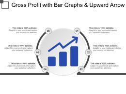 Gross Profit With Bar Graphs And Upward Arrow