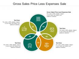 Gross Sales Price Less Expenses Sale Ppt Powerpoint Presentation Styles Slides Cpb