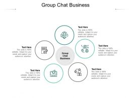 Group Chat Business Ppt Powerpoint Presentation Show Slide Cpb