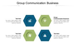 Group Communication Business Ppt Visual Aids Example 2015 Cpb