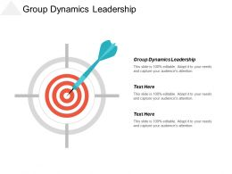 Group Dynamics Leadership Ppt Powerpoint Presentation Infographic Template Icon Cpb