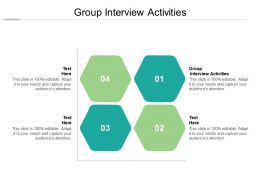 Group Interview Activities Ppt Powerpoint Presentation Infographic Template Cpb