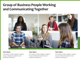 Group Of Business People Working And Communicating Together