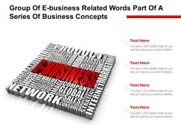 Group Of E Business Related Words Part Of A Series Of Business Concepts