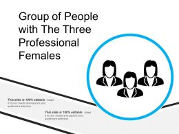 Group Of People With The Three Professional Females