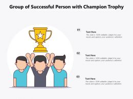 Group Of Successful Person With Champion Trophy