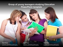 Group Of Young Teenagers Studying Education Powerpoint Template