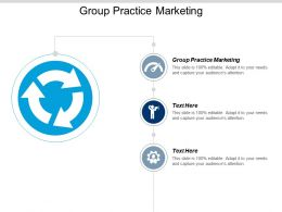 Group Practice Marketing Ppt Powerpoint Presentation Infographic Template Graphics Example Cpb