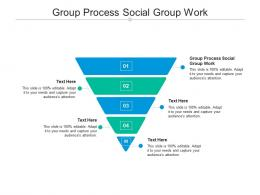 Group Process Social Group Work Ppt Powerpoint Presentation Infographic Template Examples Cpb
