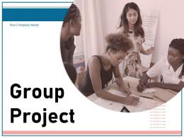 Group Project Business Professionals Completion Evaluating Performance