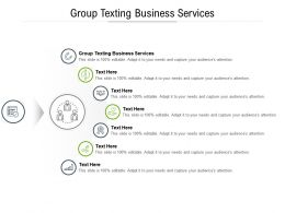 Group Texting Business Services Ppt Powerpoint Presentation Portfolio Example Cpb