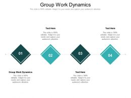 Group Work Dynamics Ppt Powerpoint Presentation Layouts Background Designs Cpb