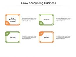 Grow Accounting Business Ppt Powerpoint Presentation Show Design Inspiration Cpb