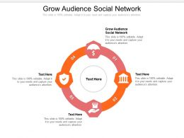 Grow Audience Social Network Ppt Powerpoint Presentation Infographics Show Cpb