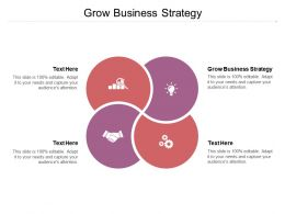 Grow Business Strategy Ppt Powerpoint Presentation Pictures Slide Download Cpb