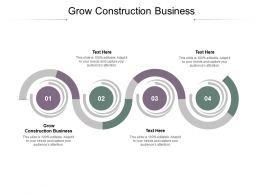 Grow Construction Business Ppt Powerpoint Presentation File Diagrams Cpb