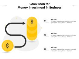 Grow Icon For Money Investment In Business