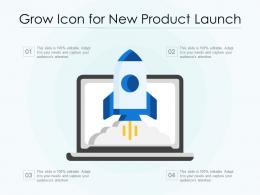 Grow Icon For New Product Launch