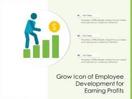 Grow Icon Of Employee Development For Earning Profits