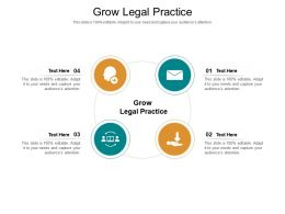 Grow Legal Practice Ppt Powerpoint Presentation Summary Design Inspiration Cpb