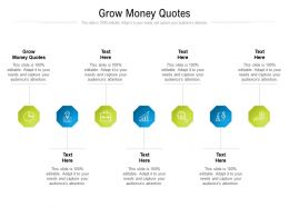 Grow Money Quotes Ppt Powerpoint Presentation Icon Portfolio Cpb