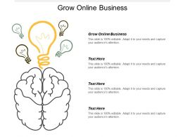 Grow Online Business Ppt Powerpoint Presentation Infographic Template Good Cpb