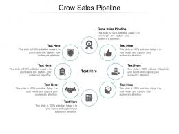 Grow Sales Pipeline Ppt Powerpoint Presentation Example Cpb