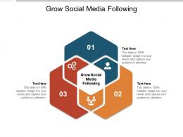 Grow Social Media Following Ppt Powerpoint Presentation Portfolio Ideas Cpb