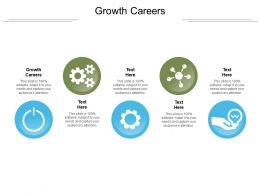 Growth Careers Ppt Powerpoint Presentation Infographic Template Display Cpb