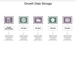 Growth Data Storage Ppt Powerpoint Presentation Summary Templates Cpb