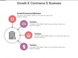 Growth E Commerce E Business Ppt Powerpoint Presentation Outline Cpb