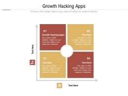 Growth Hacking Apps Ppt Powerpoint Presentation Infographic Template Templates Cpb