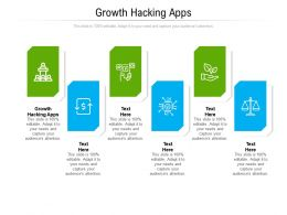 Growth Hacking Apps Ppt Powerpoint Presentation Pictures Professional Cpb