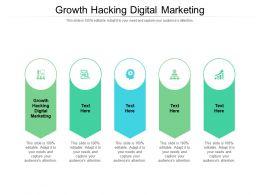 Growth Hacking Digital Marketing Ppt Powerpoint Presentation Portfolio Files Cpb