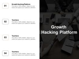 Growth Hacking Platform Ppt Powerpoint Presentation Gallery Background Cpb