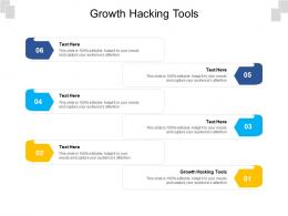 Growth Hacking Tools Ppt Powerpoint Presentation Slides Layout Cpb