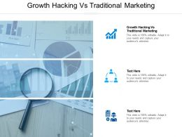 Growth Hacking Vs Traditional Marketing Ppt Powerpoint Presentation Infographic Template Display Cpb