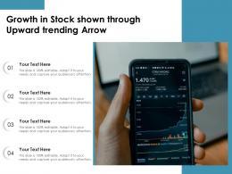 Growth In Stock Shown Through Upward Trending Arrow