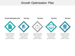 Growth Optimization Plan Ppt Powerpoint Presentation Icon Design Ideas Cpb